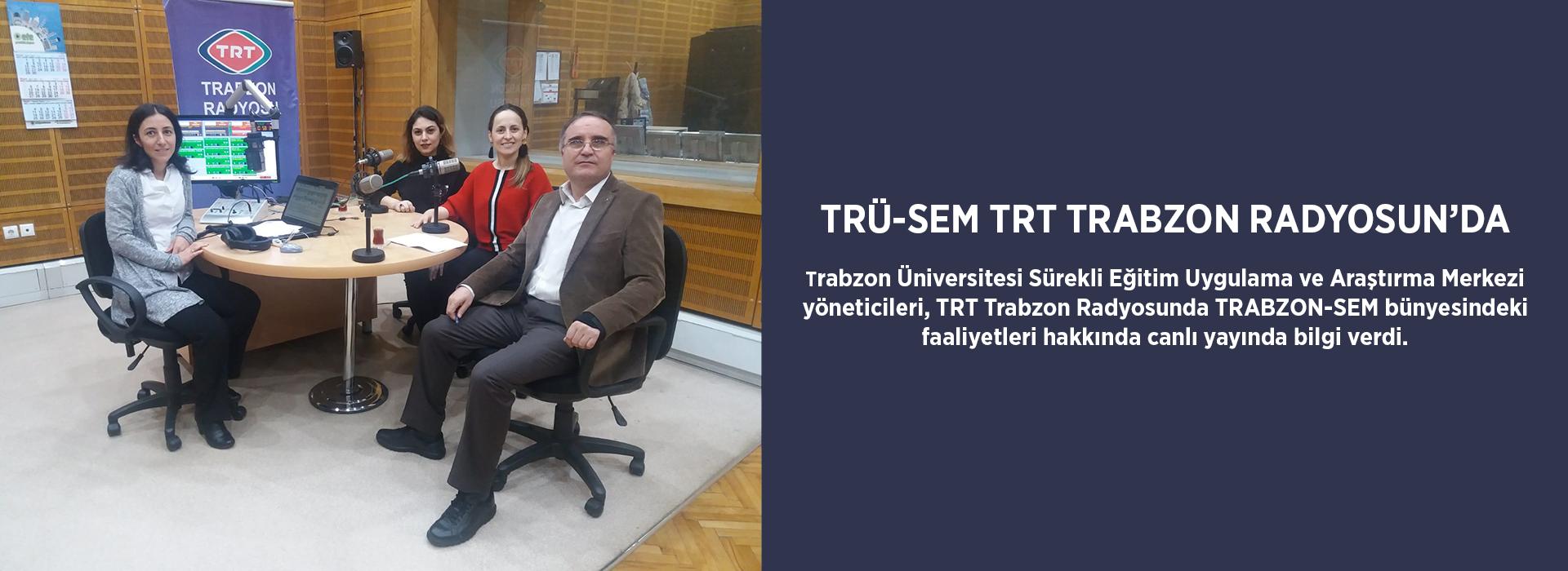 Trabzon-SEM TRT Trabzon Radyoda