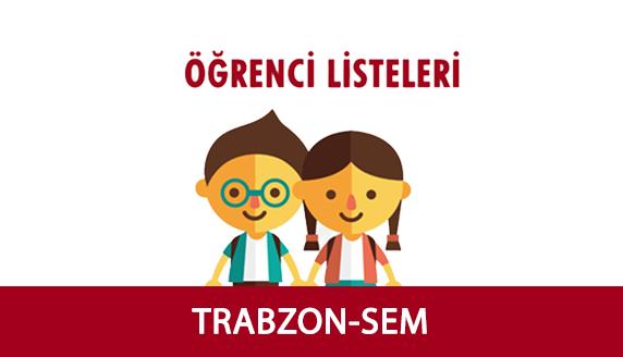 Trabzon-SEM Yaz Okulu Öğrenci Listesi ve Ders Programı