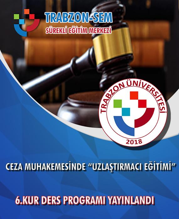 6.Kur Ceza Muhakemeside Uzlaştırmacı Eğitimi Ders Planlaması Yayınlandı